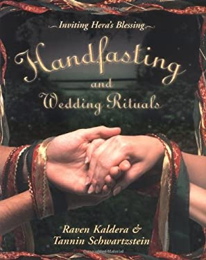 Handfasting and Wedding Rituals: Welcoming Hera's Blessing 9780738704708