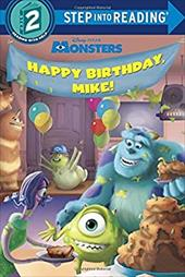 Happy Birthday, Mike! (Disney/Pixar Monsters, Inc.) (Step into Reading) 22239938