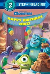 Happy Birthday, Mike! (Disney/Pixar Monsters, Inc.) (Step into Reading) 22270605