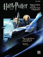 Harry Potter Magical Music from the First Five Years at Hogwarts: Easy Piano 2706723