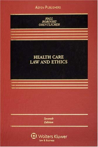 Health Care Law and Ethics 9780735563506
