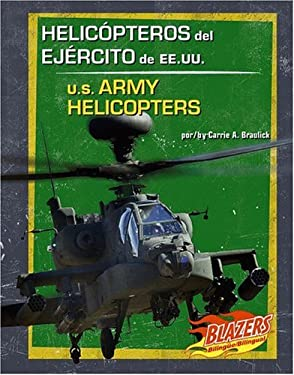 Helicopteros del Ejercito de Ee.Uu./U.S. Army Helicopters 9780736877343