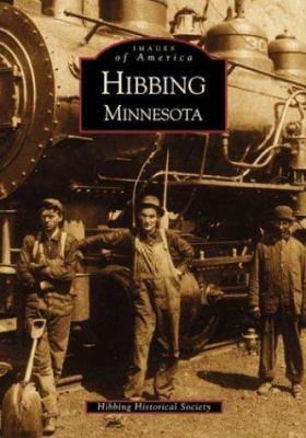 Hibbing, Minnesota 9780738518596