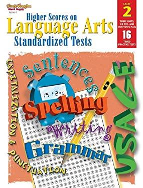 Steck-Vaughn Higher Scores on Language Arts Standa: Student Workbook Grade 2 Language Arts 9780739853627