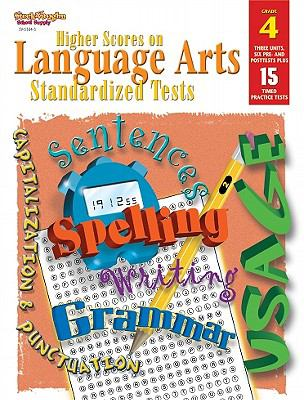 Steck-Vaughn Higher Scores on Language Arts Standa: Student Workbook Grade 4 Language Arts 9780739853641