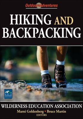 Hiking and Backpacking: Outdoor Adventures 9780736068017