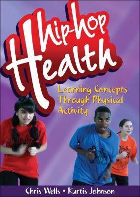 Hip-Hop Health: Learning Concepts Through Physical Activity