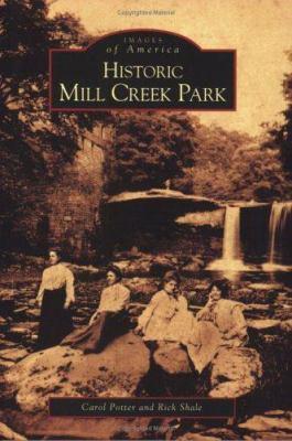 Historic Mill Creek Park 9780738539522