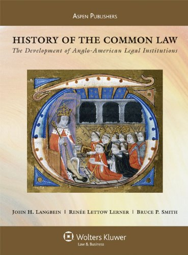 History of the Common Law: The Development of Anglo-American Legal Institutions 9780735562905