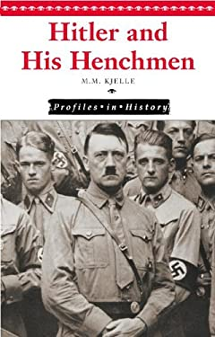 Hitler and His Henchmen 9780737717136