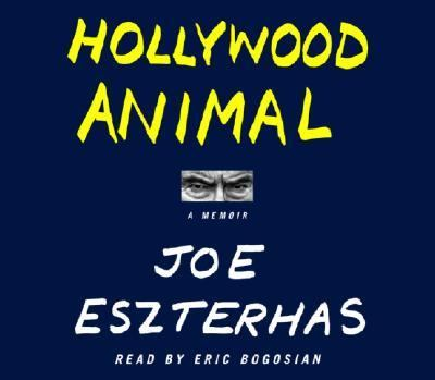Hollywood Animal: A Memoir 9780739311325