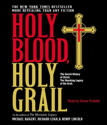 Holy Blood, Holy Grail 9780739339879