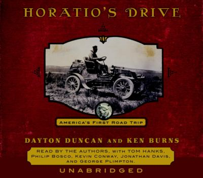 Horatio's Drive: America's First Road Trip 9780739306352