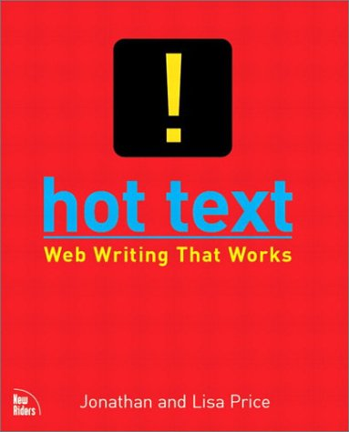 Hot Text Web Writing That Works 9780735711518