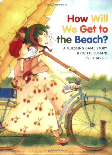 How Will We Get to the Beach? 9780735817838