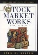 How the Stock Market Works 9780735201835