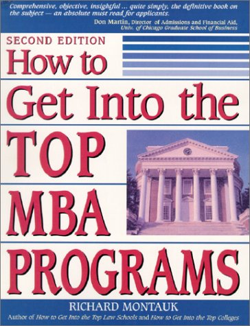 How to Get Into Top MBA Programs: 5 9780735203198
