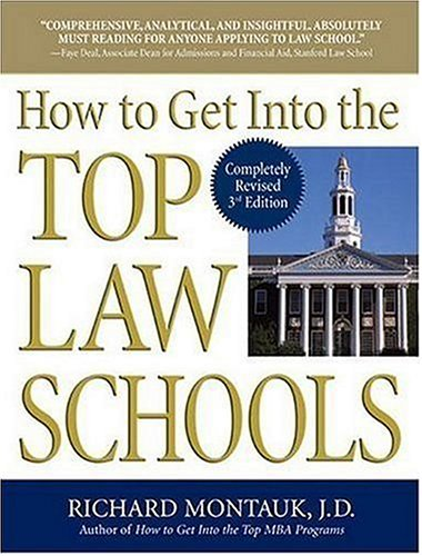 How to Get Into the Top Law Schools 9780735204089