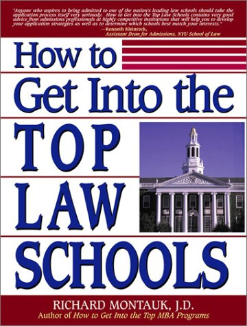 How to Get Into the Top Law Schools 9780735201019