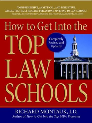 How to Get Into the Top Law Schools (Revised): 6 9780735203761