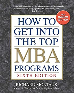 How to Get Into the Top MBA Programs 9780735204669