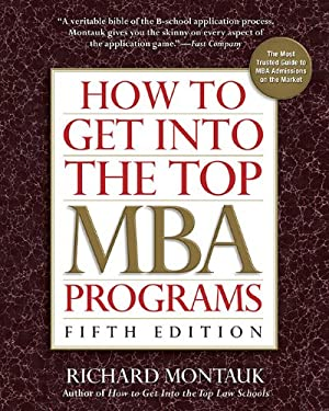 How to Get Into the Top MBA Programs 9780735204508