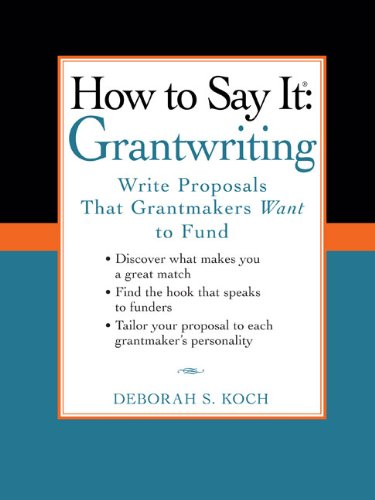 How to Say It: Grantwriting: Write Proposals That Grantmakers Want to Fund 9780735204454