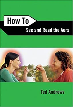How to See & Read the Aura 9780738708157