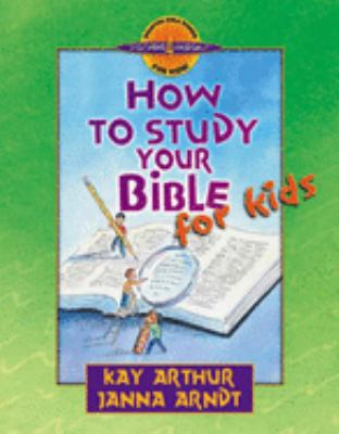 How to Study Your Bible for Kids 9780736903622