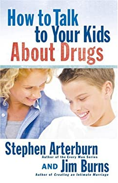 How to Talk to Your Kids about Drugs 9780736920100