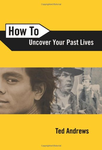 How to Uncover Your Past Lives 9780738708133