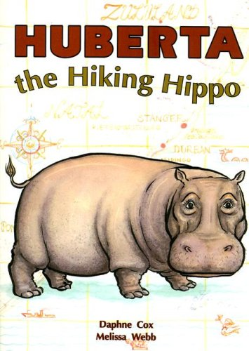 Huberta the Hiking Hippo 9780732707972