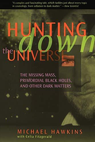 Hunting Down Universe PB 9780738200378