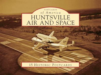 Huntsville Air and Space 9780738566665