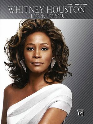 Whitney Houston: I Look to You 9780739066027