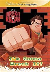 I'm Gonna Wreck It! (Disney Wreck-It Ralph) 16804743