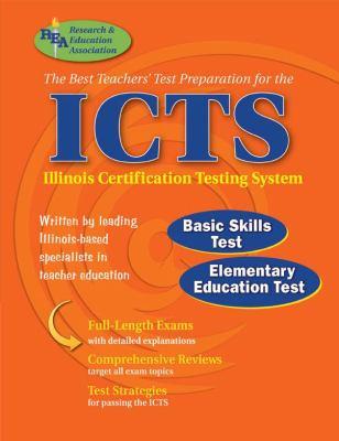 ICTS - The Best Teachers' Test Prep: Basics Skills Test, Elementary/Middle Grades Test 9780738601373