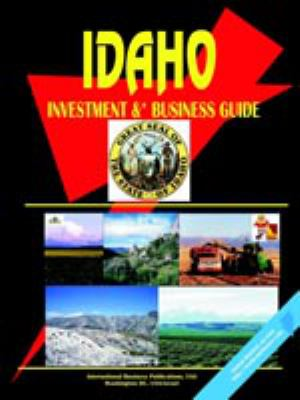 Idaho Investment & Business Guide 9780739796801