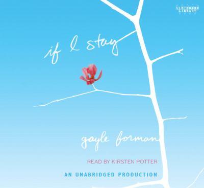 If I Stay (Lib)(CD) 9780739380840