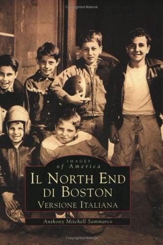 Il North End Di Boston: Versione Italiano