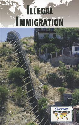Illegal Immigration 9780737756241