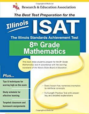 Illinois ISAT 8th Grade Mathematics: The Illinois Standards Achievement Test 9780738600222