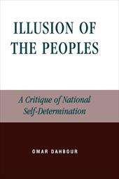 Illusion of the Peoples: A Critique of National Self-Determination