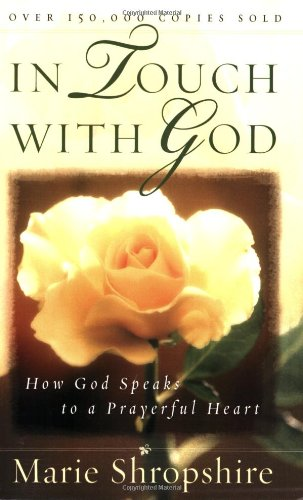 In Touch with God: How God Speaks to a Prayerful Heart 9780736916455