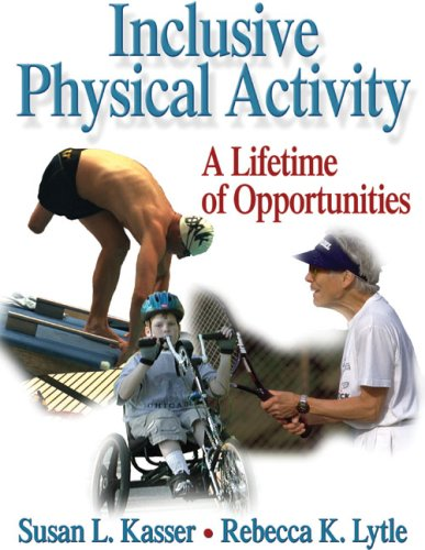 Inclusive Physical Activity: A Lifetime of Opportunities 9780736036849
