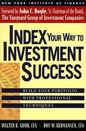 Index Your Way to Investment Success 2660980