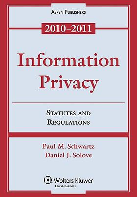 Information Privacy: Statutes and Regulations 9780735594012