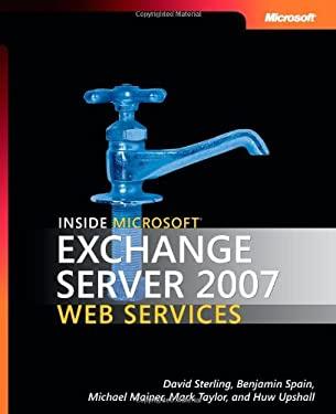 Inside Microsoft Exchange Server 2007 Web Services 9780735623927