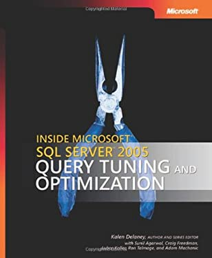 Inside Microsoft SQL Server 2005: Query Tuning and Optimization 9780735621961