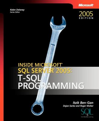 Inside Microsoft SQL Server 2005: T-SQL Programming 9780735621978